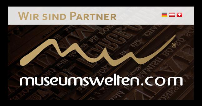 Seit 2014 sind wir Partner von Museumswelten